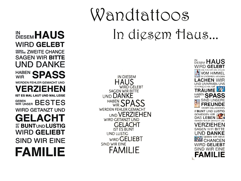 wandtattoo in diesem haus. Black Bedroom Furniture Sets. Home Design Ideas